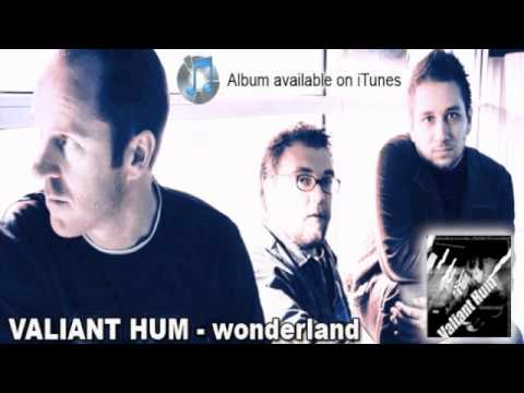 Your Song – Valiant Hum
