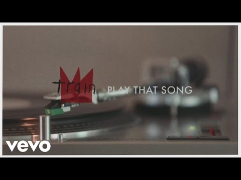 Play That Song (Lyric Video)