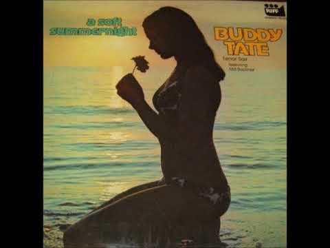 Buddy Tate – A Soft Summer Night (Full Album)