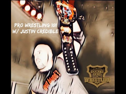 Pro Wrestling 101 With Justin Credible- Episode 9