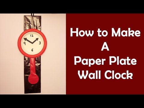 Easy Craft Ideas For Kids #8 – Make Wall Clock From Paper Plate