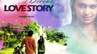 Nonton A Decent Love Story   A New Telugu Short Film 2015 Film By Subba Raju Film Subtitle Indonesia Streaming Movie Download
