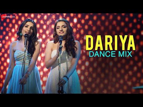 Dariya - Dance Mix   Arko   Prakriti Kakar & Sukriti Kakar
