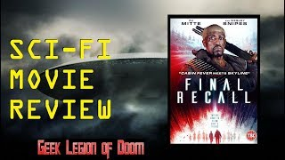 Nonton FINAL RECALL ( 2017 Wesley Snipes ) aka THE RECALL Alien Invasion Sci-Fi Movie Review Film Subtitle Indonesia Streaming Movie Download