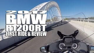 3. 2017 BMW R1200RT FIRST RIDE & REVIEW