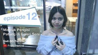 Video Mahluk Pengisi Patung di Galeri Seni [Indi.GO.Traveller] MP3, 3GP, MP4, WEBM, AVI, FLV Februari 2019