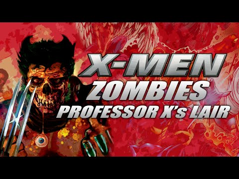 X-MEN ZOMBIES: PROFESSOR X's LAIR