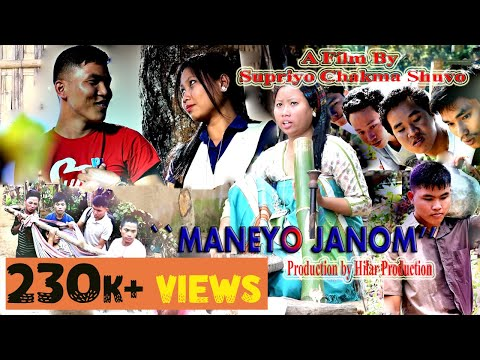 Chakma New Film- Maneyo Janom ( মানেয় জনম ) 2018 Original  Full HD Video