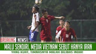 Video Malu Sendiri, Media Vietnam Sebut Hanya Iran Yang Kuat, Timnasnya Malah Dilibas India! MP3, 3GP, MP4, WEBM, AVI, FLV September 2018