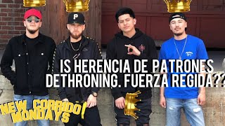 NCM: IS HERENCIA DE PATRONES  DETHRONING FUERZA REGIDA?! + WHENS ARSENAL EFECTIVOS CD COMIN?!