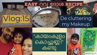 Video Vlog 15: Watching കായംകുളം കൊച്ചുണ്ണിI Decluttering My Makeup I റവ ദോശ Recipe MP3, 3GP, MP4, WEBM, AVI, FLV Oktober 2018