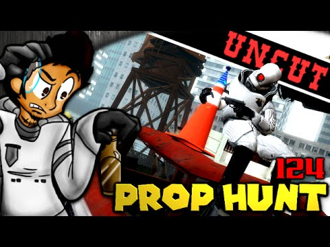 What - I had no idea how to cut this Episode...so This one will be Uncut lol The Name of the Game is Prop Hunt! Simple in concept...but difficult to master. Can you be the average household item and...