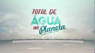 Total de Água no Planeta Pense Nisso
