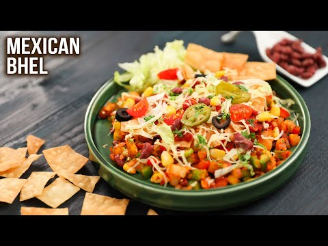Mexican Bhel Recipe | How To Make Mexican Bhel | Tasty Snack Ideas | Mexican Chaat | Ruchi