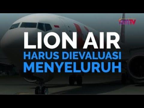 Lion Air Harus Dievaluasi Menyeluruh