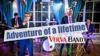 Verva Band - Adventure of a lifetime