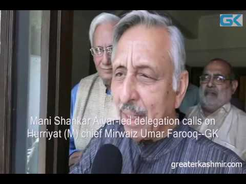 Mani Shankar Aiyar-led delegation calls on Hurriyat (M) chief Mirwaiz Umar Farooq