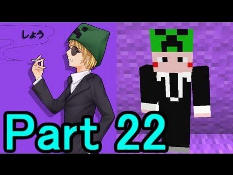 【Minecraft】あかがみんクラフト【実況】part22