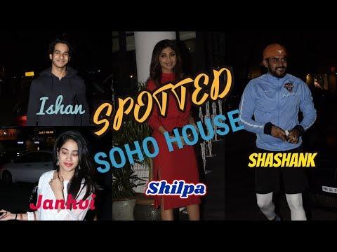 Ishaan Khattar | Janhvi Kapoor | Shilpa Shetty | Shashank Khaitan | Spotted | Soho House