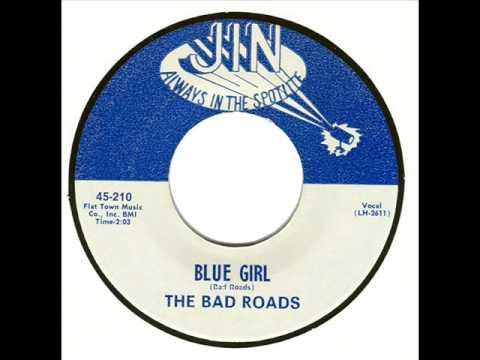 The Bad Roads - Blue Girl (1966)