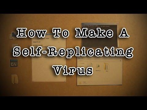 How To Make A Self-Replicating Virus