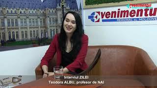 Interviul ZILEI - invitat: Teodora ALBU, profesor de NAI