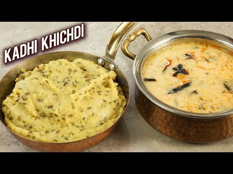 Kadhi Khichdi | How To Make Delicious Gujarati Khichdi Kadhi | Best Kadhi Khichdi Recipe – Varun