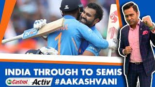 #CWC19: INDIA through to the SEMIS | Castrol Activ #AakashVani