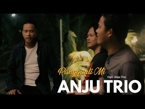 Anju Trio - Pangganti Mi (Official Video) - Lagu Batak Terbaru 2018