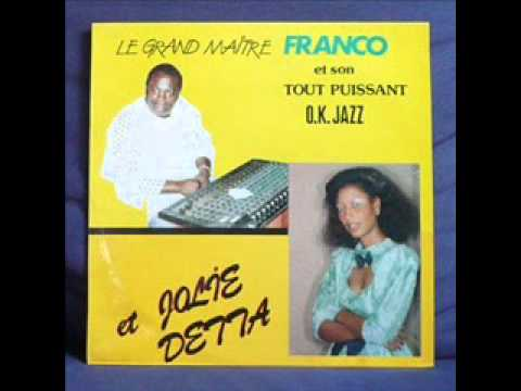 Cherie Okamuisi Ngai(Mantuika) - Franco, le TP OK Jazz & Jolie Detta