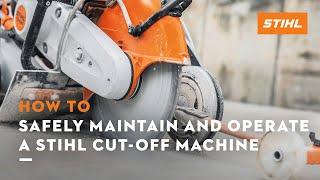 STIHL – Cut-Off Machine Safety, Maintenance and Operation Video