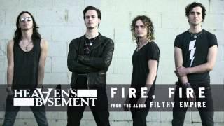 Heaven's Basement - Fire, Fire (Audio)