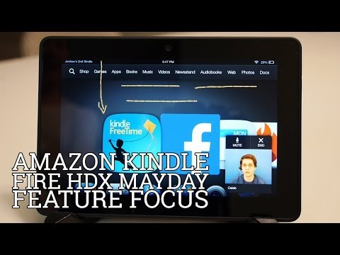 Amazon Kindle Fire HDX: Mayday – Feature Focus