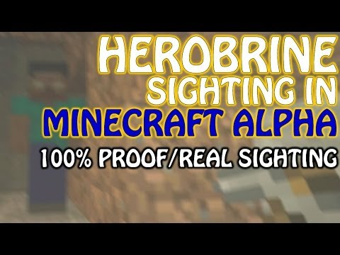 HEROBRINE MINECRAFT ALPHA SIGHTING IN 2014 REAL PROOF