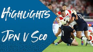 Highlights: Japan 28-21 Scotland -  Rugby World Cup 2019