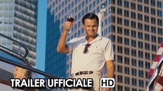 The Wolf of Wall Street Trailer Ufficiale Italiano (2014) Leonardo Di Caprio Movie HD