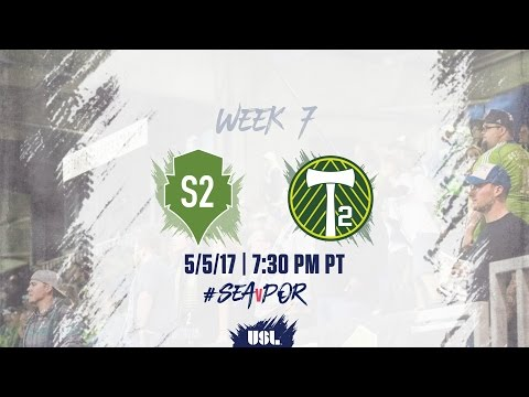 USL LIVE - Seattle Sounders FC 2 vs Portland Timbers 2 5/5/17