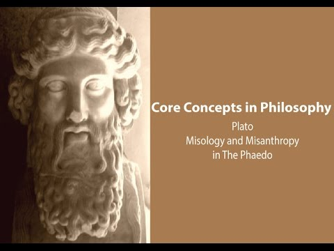 Misology And Misanthropy In Plato's Phaedo - Philosophy Core Concepts