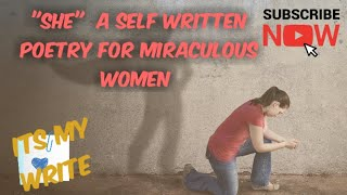 """Mother's Day poetry in english, """"SHE""""- A self written poetry on women. Women empowement."""