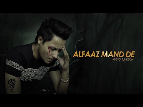 Alfaaz Mand De | Preet Mand | Audio Jukebox | Punj