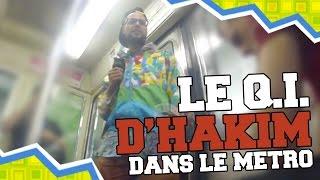 Video Le QI d'Hakim - EPISODE 1 : Dans le métro MP3, 3GP, MP4, WEBM, AVI, FLV Mei 2017