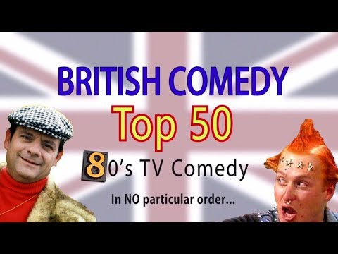 British Comedy Top 50 (80's Edition)