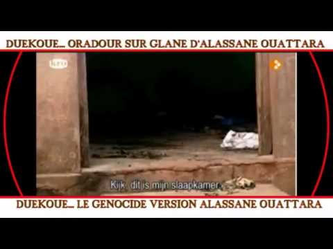 DUEKOUE_L'ORADOUR SUR GLANE D' ALASSANE OUATTARA