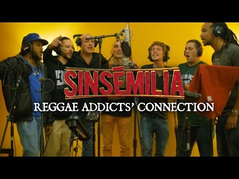 Sinsémilia - Reggae Addicts Connection