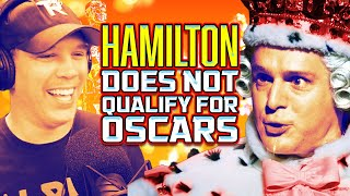 HAMILTON does NOT qualify for OSCARS... Here's Why - SEN LIVE #166 by Schmoes Know