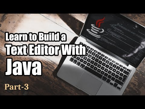 Projects in Java   Create A Text Editor   Part 3   Eduonix