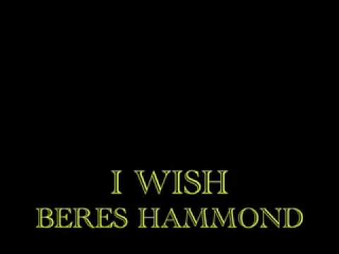 I Wish – Beres Hammond