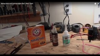 Bob's TIP#1: Baking Soda and CA Glue