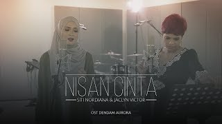 Nonton Siti Nordiana   Jaclyn Victor   Nisan Cinta  Ost Dendam Aurora  Film Subtitle Indonesia Streaming Movie Download