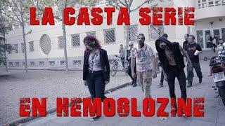 Reportaje de La Casta Serie en Hemoglozine 2016